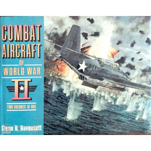 COMBAT AIRCRAFT OF WORLD WAR II